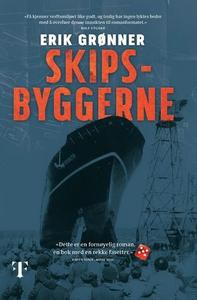 Skipsbyggerne (ebok) av Erik Grønner