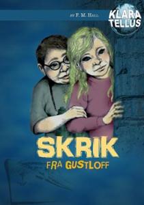 Skrik fra Gustloff (lydbok) av Frode Hall, Mo