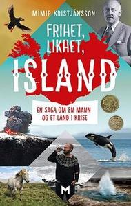 Frihet, likhet, Island (ebok) av Mímir Kristj