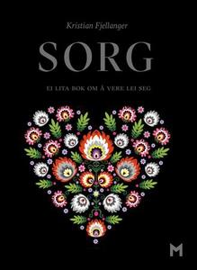 Sorg (ebok) av Kristian Fjellanger