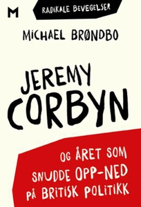 Jeremy Corbyn og året som snudde opp-ned på b