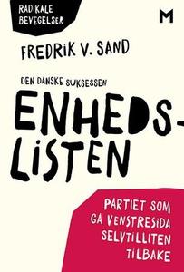 Den danske suksessen Enhedslisten (ebok) av F