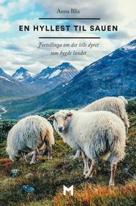 En hyllest til sauen (ebok) av Anna Blix