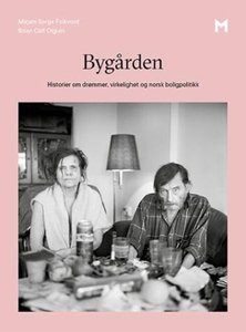 Bygården (ebok) av Mirjam Sorge Folkvord