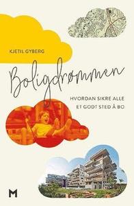 Boligdrømmen (ebok) av Kjetil Gyberg