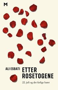 Etter rosetogene (ebok) av Ali Esbati