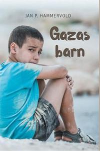 Gazas barn (ebok) av Jan P. Hammervold, Jan P