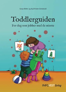 Toddlerguiden (ebok) av Sonja Böhm, Sonja Bøh