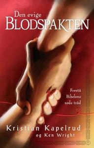 Den evige blodspakten (ebok) av Kristian Kape