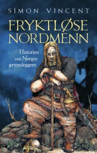 Fryktløse nordmenn (ebok) av Simon Vincent
