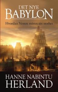 Det nye Babylon (ebok) av Hanne Nabintu Herla