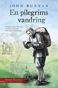 En pilegrims vandring (ebok) av John Bunyan