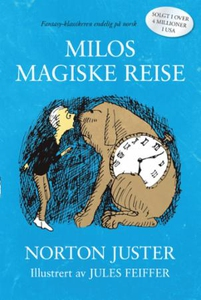 Milos magiske reise (ebok) av Norton Juster