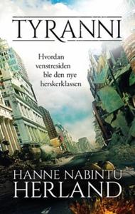 Tyranni (ebok) av Hanne Nabintu Herland