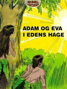 Adam og Eva i Edens hage (ebok) av Ukjent, De