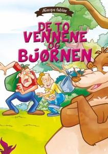 De to vennene og bjørnen (ebok) av Æsop