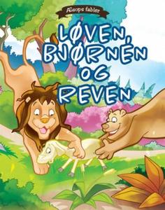 Løven, bjørnen og reven (ebok) av Æsop