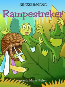Rampestreker (ebok) av Amanda Marie Nielsen