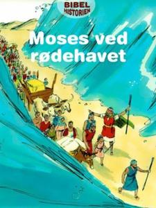 Moses ved rødehavet (ebok) av Ukjent