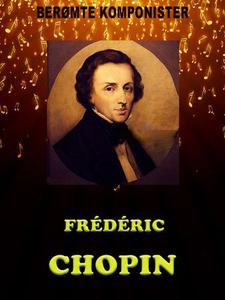 Frederic Chopin (ebok) av Elizabeth Gardner