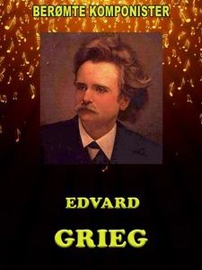 Edvard Grieg (ebok) av Vibeke Foss