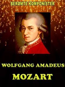 Wolfgang Amadeus Mozart (ebok) av Elizabeth J