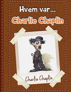 Charlie Chaplin (ebok) av Clara Hanson, Vclar