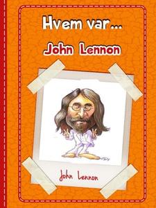 John Lennon (ebok) av Tania Cheslaw