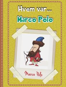 Marco Polo (ebok) av Pietr Kolankov