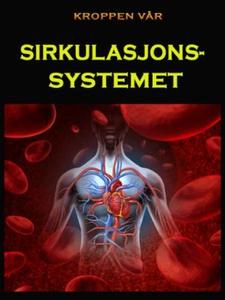 Sirkulasjonssystemet (ebok) av Edward Alan Ku