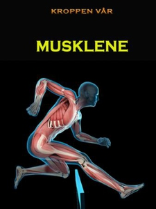 Musklene (ebok) av Edward Alan Kurtz