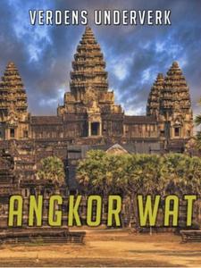 Angkor Wat (ebok) av John Williams