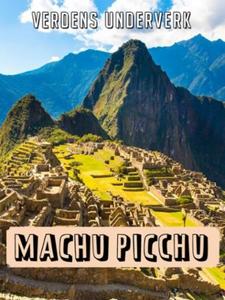Machu Picchu i Peru (ebok) av John Williams