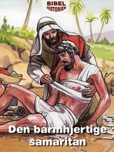 Den barmhjertige samaritan (ebok) av Ukjent