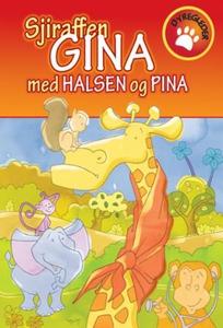 Sjiraffen Gina, med halsen og pina (ebok) av