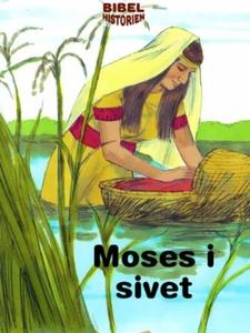 Moses i sivet (ebok) av Ukjent