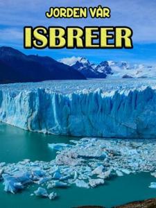 Isbreer (ebok) av Edward Alan Kurtz