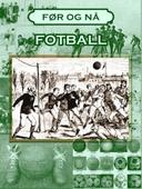 Fotballens historie