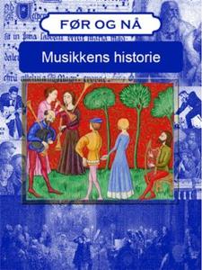 Musikkens historie (ebok) av Victoria Turner