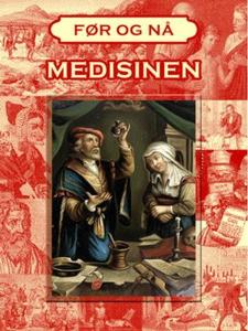 Medisinens historie (ebok) av Camilla Larsson