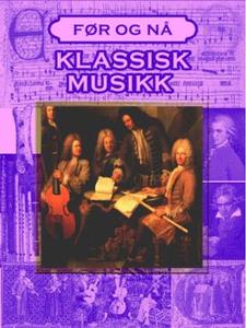 Klassisk musikk (ebok) av Thomas Wold