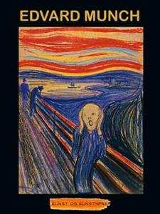 Edvard Munch (ebok) av Anniken Schiøll
