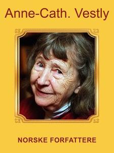 Anne-Cath Vestly (ebok) av Anniken Schiøll