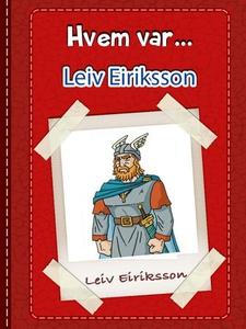 Leiv Eiriksson (ebok) av Knut Haraldsen