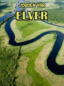 Elver (ebok) av Edward Alan Kurtz