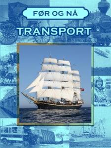 Transportens historie (ebok) av Victoria Turn