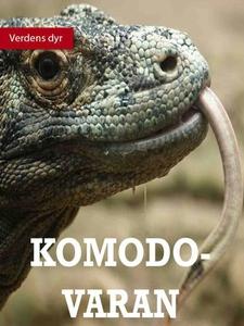 Komodovaran (ebok) av Camilla Jonsson