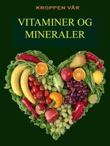 Vitaminer og mineraler (ebok) av