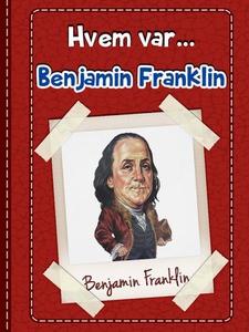 Benjamin Franklin (ebok) av Valerie Creighton