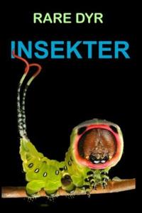 Insekter (ebok) av Edward Alan Kurtz